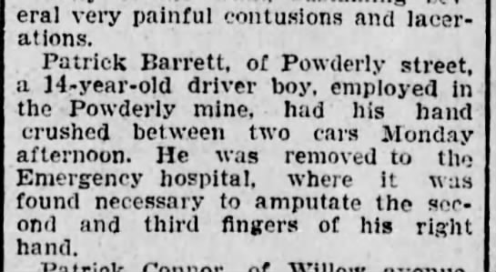Patrick Barrett 14 years old1-21-1903 - eral very painful contusions and lacer ations....