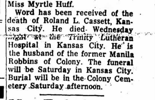 Roland Cassett death notice - Miss MyrUe Huff. Word has been received of the...