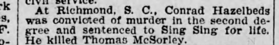 Thomas McSorley murder - F. - At Richmond, 8. C, Conrad Hazelbeds was...