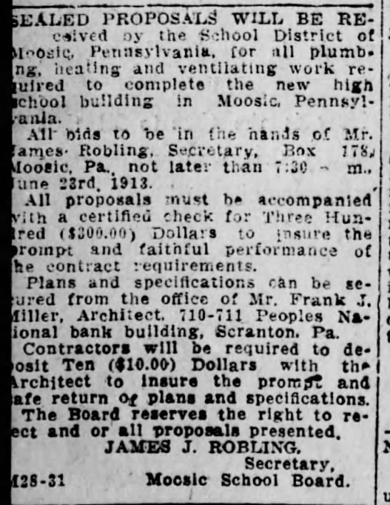 James J. Robling - Secretary of school board, Moosic, 1913 - Sealed proposals will be Re ceived oy the...