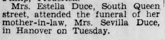 - Mrs. Estella Duce, South Queen street, attended...