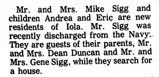 Mike, Andrea & Eric Sigg - move to Iola - Mr. and Mrs. Mike Sigg and children Andrea and...
