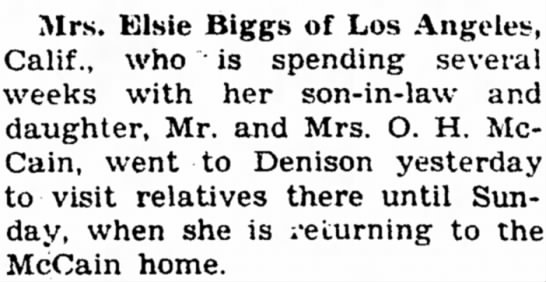 21 Sep 1944 Carrol Daily Times Herald, Carroll, Iowa - Mrs. Elsie Biggs of Los Angeles, Calif., who is...