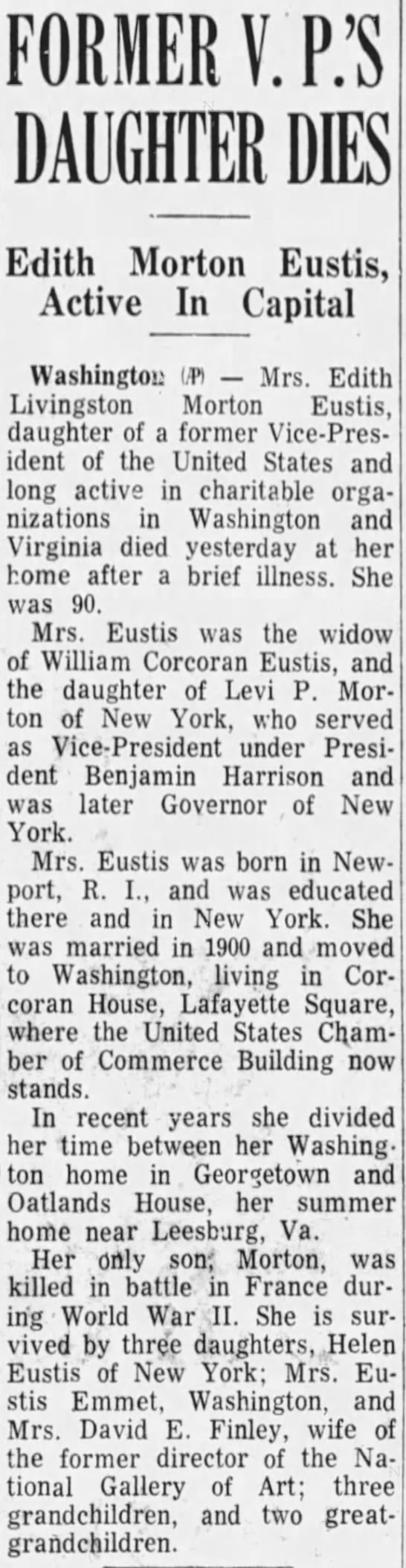 FORMER V.P.'S DAUGHTER DIES -- Edith Morton Eustis, Active in Capital -
