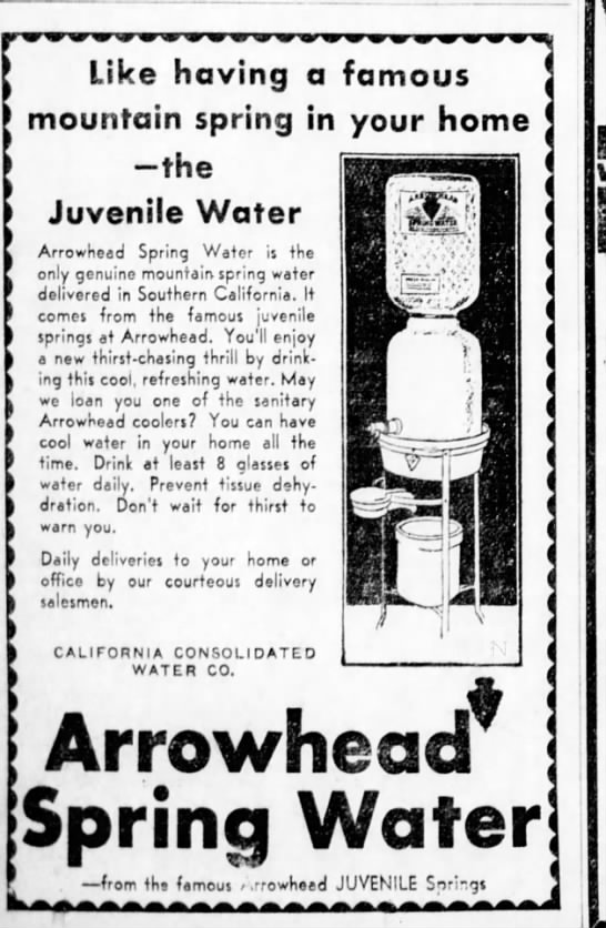 Ad for Arrowhead Spring water from Juvenile spring--- California Consolidated Water Co. -