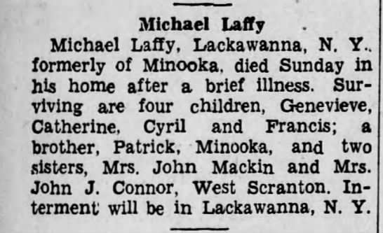 Michael Laffey died 8 Apr 1934 in his home in Lackawanna, Eire, New York, USA -