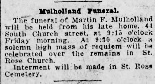 Martin F. Mulholland's Funeral Notice -