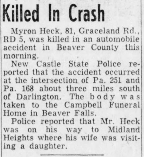 Death notice - HECK, Myron in auto accident - Darlington PA New