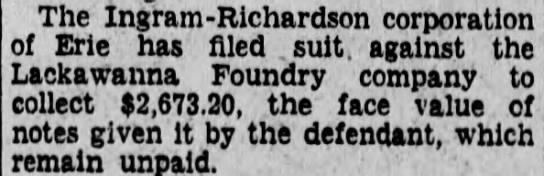 - The Ingram - Richardson corporation of Erie has...