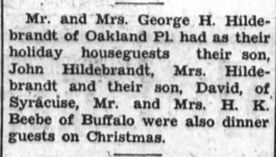 Hildebrandt/Beebe - Mr. and Mrs. George H. Hilde- brandt of Oakland...