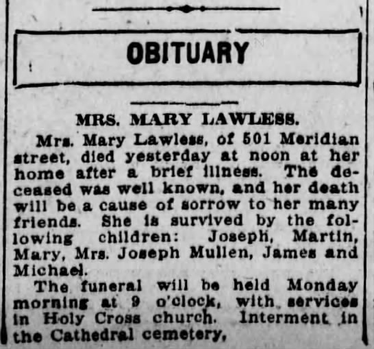 Obituary of Mrs. Mary Lawless who died at home Friday, 8 Aug 1913. -