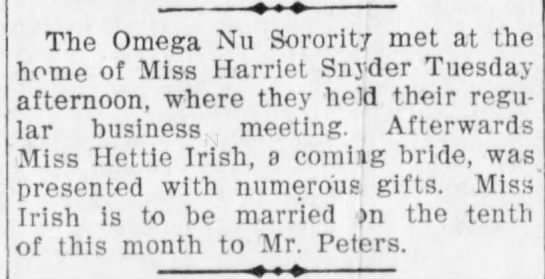 1907 Apr 6 - Hettie Irish - Santa Cruz Weekly Sentinel - Omega Nu shower - The Omega Nu Sorority met at the home of Miss...