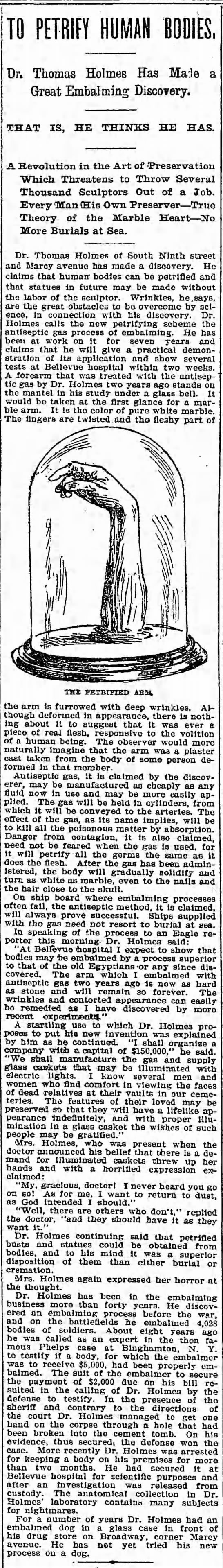 Dr. Thomas Holmes Has Made a Great Embalming Discovery 1895 -
