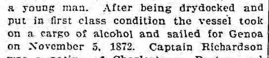 Left port Nov 5 1872, bound for Genoa with cargo of alcohol - a young man. After being drydocked and put in...