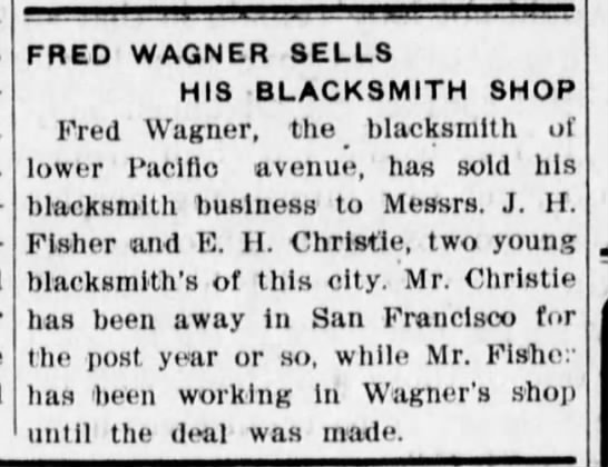 Fred Wagner sells blacksmith shop -