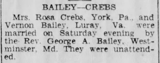Rosa Crebs and Vernon Bailey wed in Westminster, Md March 1936 -