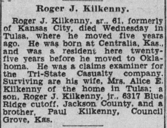 Roger J Kilkenny, Sr  Husband of Alice E Kilkenny (Sheahan) 9 April 1954 -