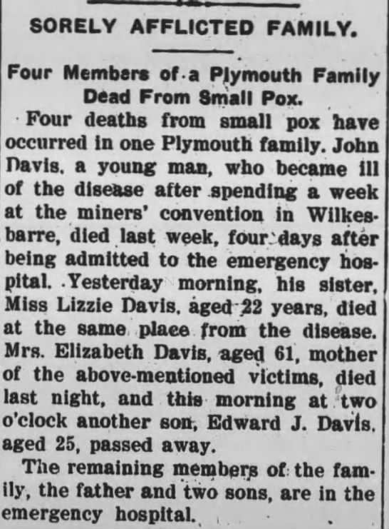 WB - John Davis, Elizabeth family small pox 1902 - SORELY AFFLICTED FAMILY. Four Members of a...