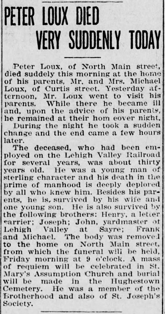 Peter Loux obituary. Died 8 October 1912. Pittston, Penns. -