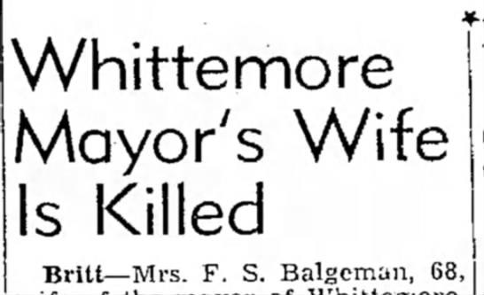 - Whittemore Mayor's Wife Is Killed Britt—Mrs. F....