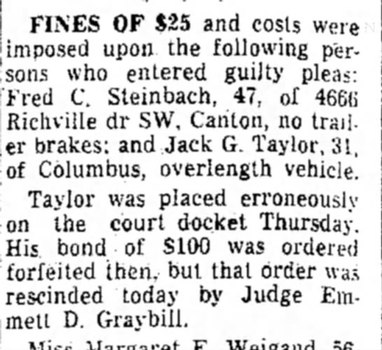 "June 1, 1962: Jack G. Taylor, 31, of Columbus, plead guilty to ""overlength vehicle."" -"