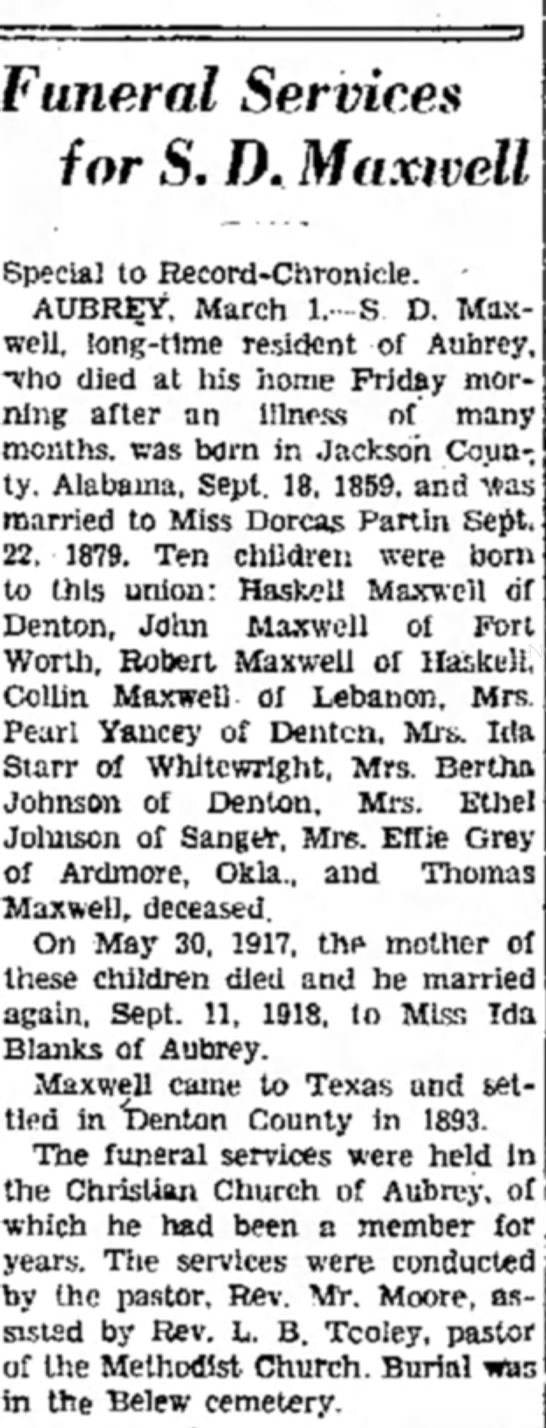 Obit_SDMaxwell_DentonTexas_1March1930 - Funeral Services for S. D. Maxwell Special to...