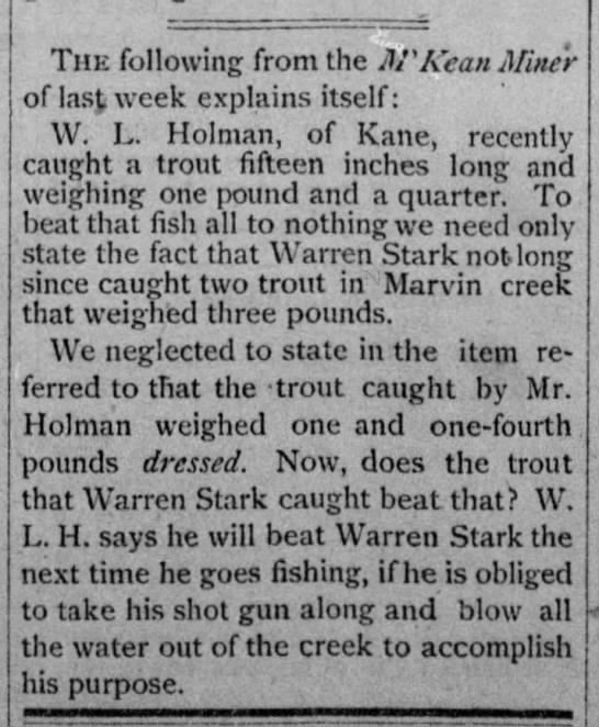 W. L. Holman catches trout-not too big. -