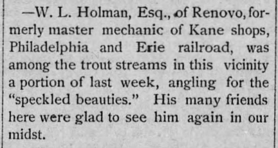 W. L. Holman Esq. Trout Fishing in Kane area -