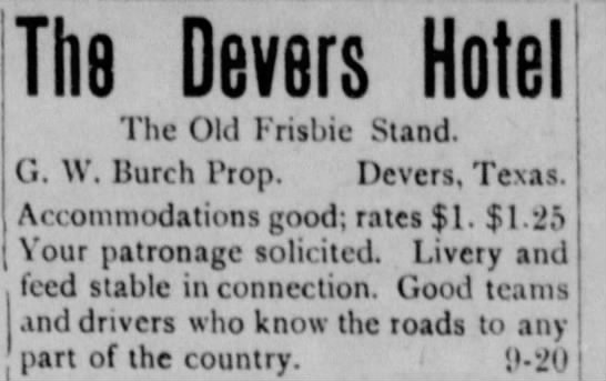 The Devers Hotel(The Old Frisbie Stand)1907 -