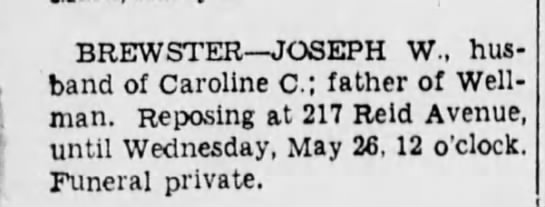 obit for Joseph Wellman Brewster Brooklyn Daily Eagle, 25 May, 1943 page 9 -