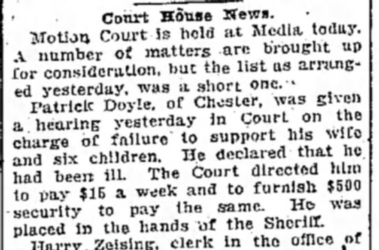 Patrick Doyle - wife suing for support DE County Daily Times 8 Jun 1912, page 5