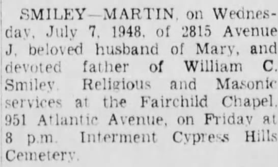 SMILEY, Martin - Death Notice from Brooklyn Daily Eagle - 8July1948 (also pub 9July1948) -