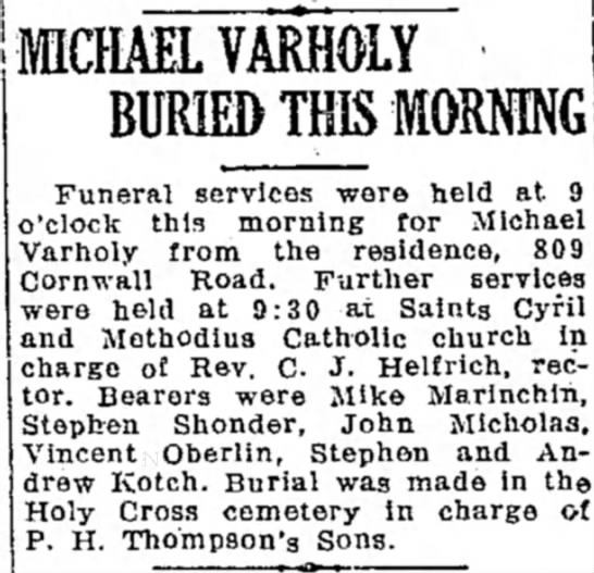 - | , r MICHAEL VARHOLY BURIED THIS MORNING...