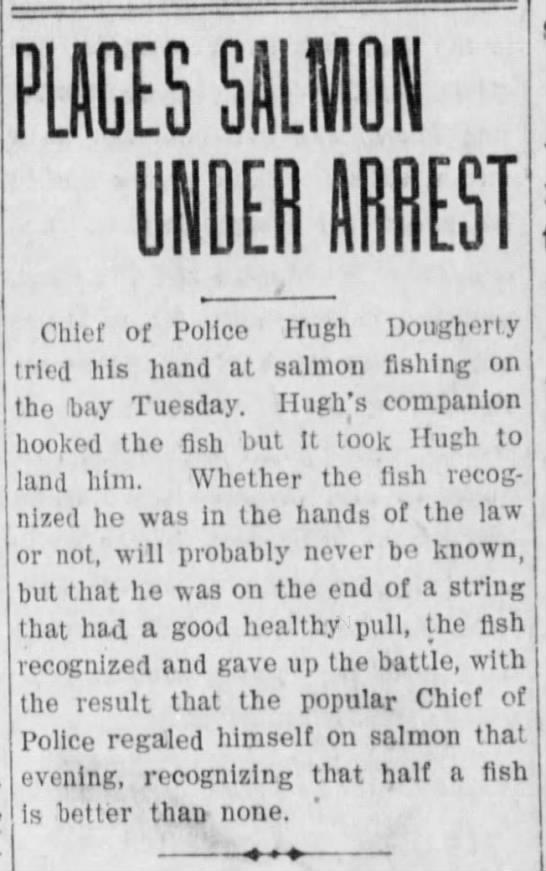 Hugh Dougherty Places Salmon Under Arrest -