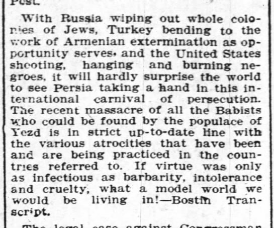 1903 Aug 07 Massacre of all Babists - With Russia wiping out whole colo- r.es of...