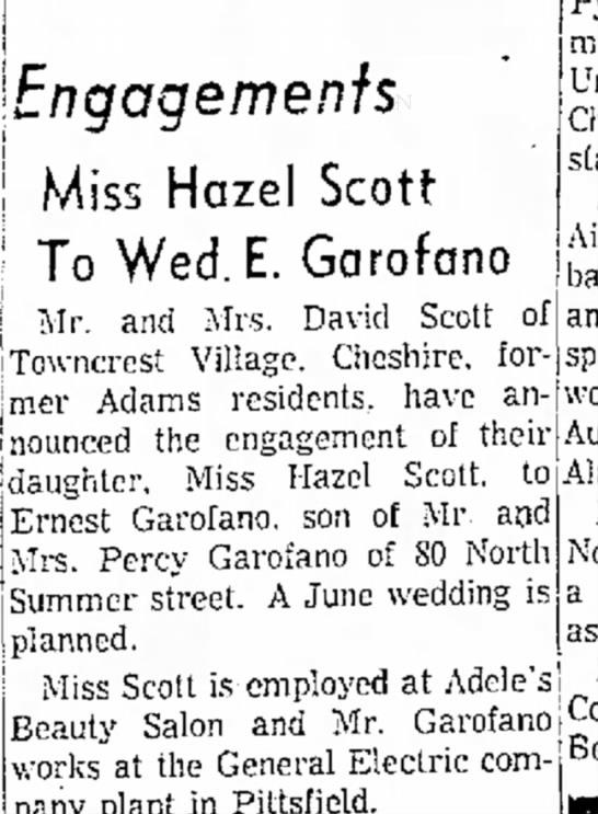 Ernest Garofano, son of Percy, to marry Hazel Scott -