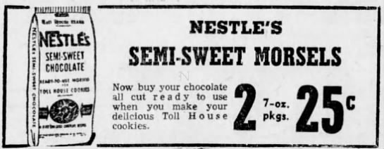 1940 ad for Nestle's semi-sweet morsels -