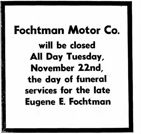 Eugene Fochtman, business closure for service Fochtman motors 21 Nov 1955 -