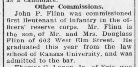 John P.  Flinn Commissioned first lieutenant of infantry in officers reserve corps -