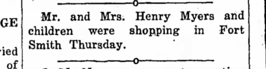 Mr & Mrs. Henry Myers shopping - of _ 0 •— Mr. and Mrs. Henry Myers and children...