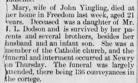 Martha Catherine Dodson Yingling d. 1895, first wife of John Jacob Yingling m. 16 Feb 1893. -