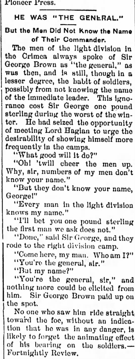 "George Brown - Pioneer Press. HE WAS ""THE GENhRAL."" Dut the..."