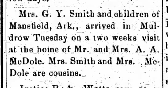 Mrs. A.A. McDole and Mrs. G.Y. Smith are cousins. -