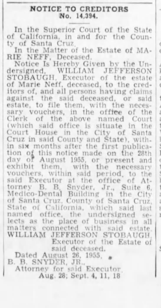 28 Aug 1955 W J Stobaugh is executor of estate of Marie Neff -