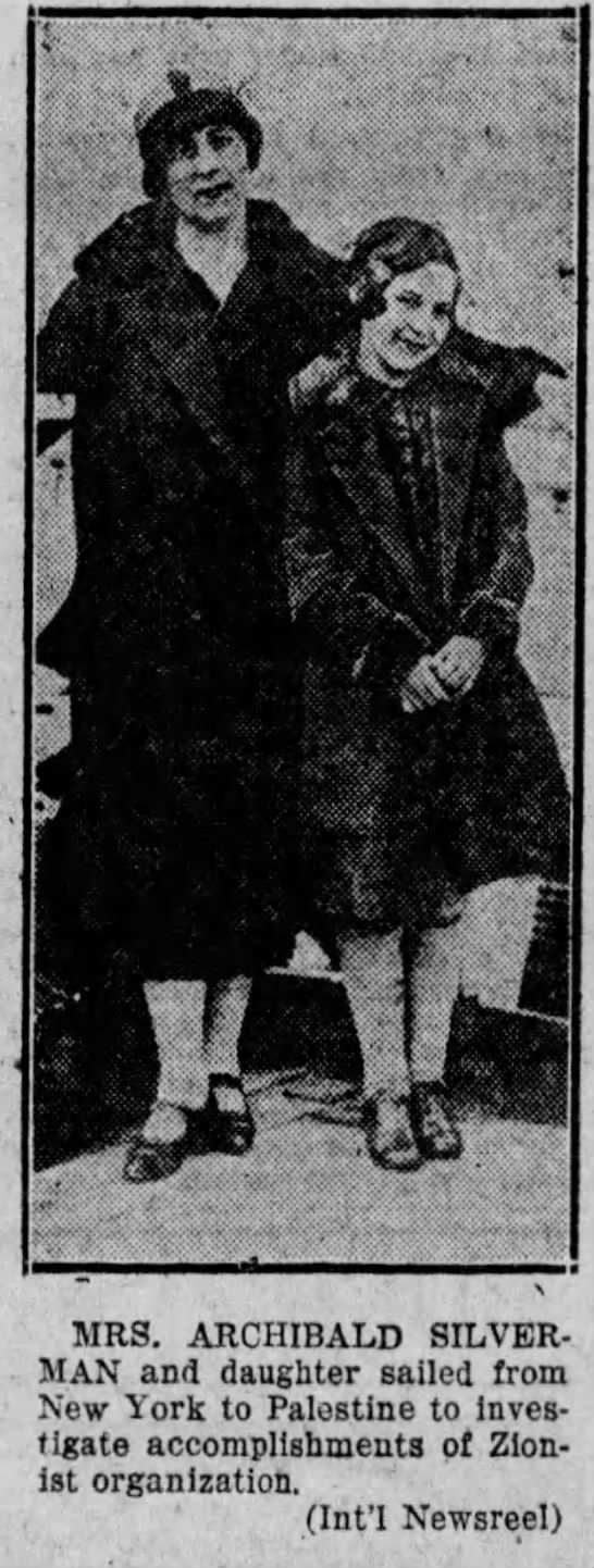 Ida Silverman and daughter in 1925 - MRS. ARCHIBALD SILVERMAN and daughter sailed...