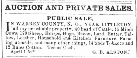 Gideon B. Alston of Warren County offers all perishable property for sale. -
