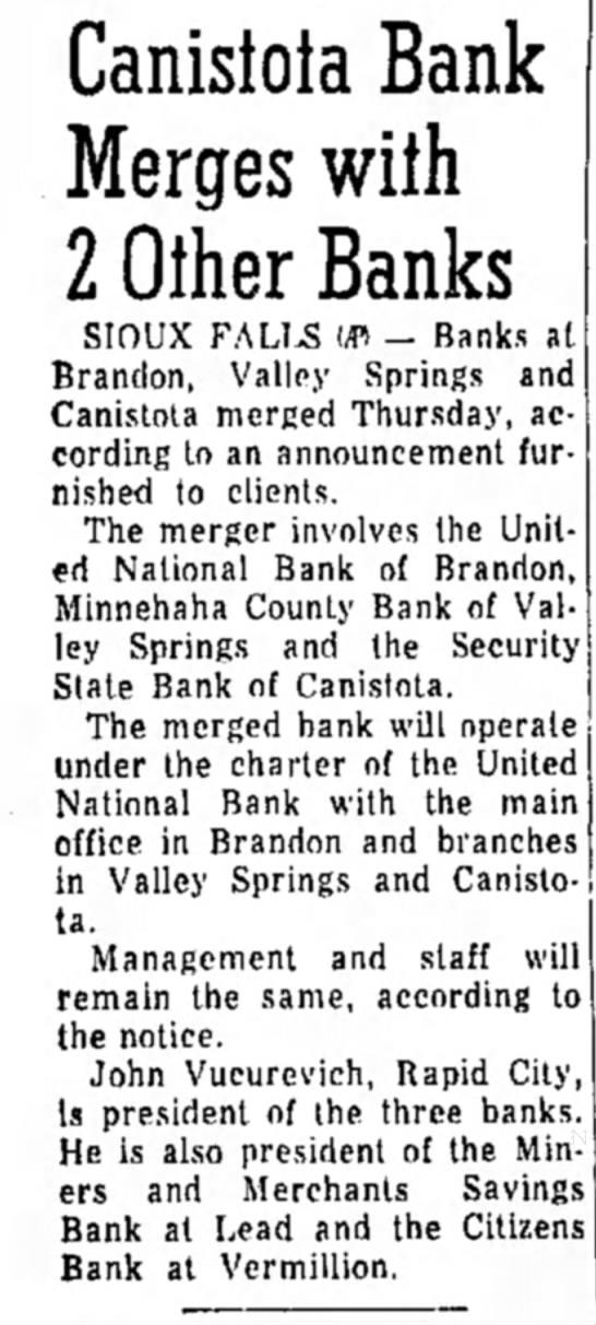 1966/09/03 United National Bank merger Valley Springs, Brandon, Canistota -