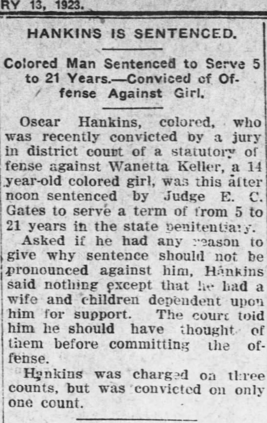 Oscar Hanks- Conviction. Assault and Rape of Waneta Keller (sister in law/daughter of Corry Keller) -
