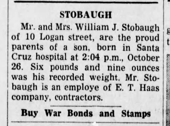Oct 1943 son born Mr and Mrs William Stobaugh -