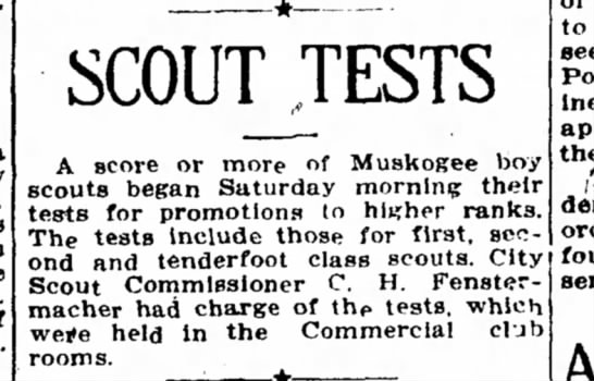 Scout Tests - Fenstermacher - SCOUT TESTS A score or more of Muskogee boy...